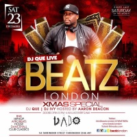 DJ Que Live at BEATZ London X-Mas Special